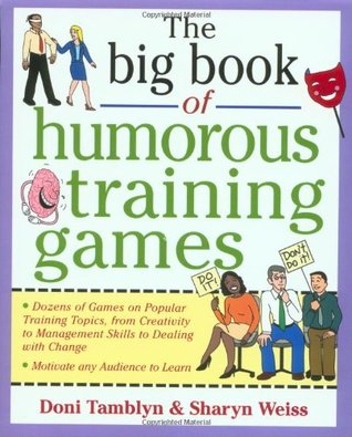 Download online for free The Big Book of Humorous Training Games PDF