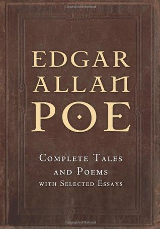 Complete Tales and Poems with Selected Essays by Edgar Allan Poe