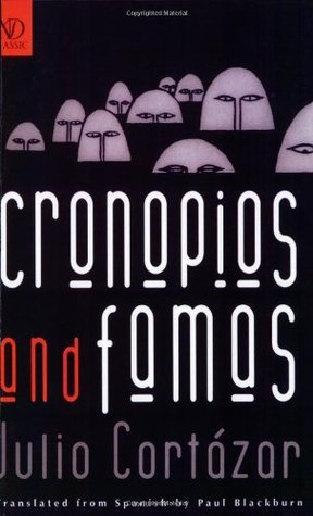 Cronopios and Famas by Julio Cortázar