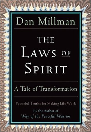The Laws of Spirit by Dan Millman