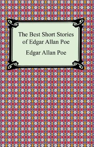 The Best Short Stories by Edgar Allan Poe