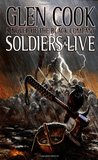 Soldiers Live (The Chronicle of the Black Company, #9)