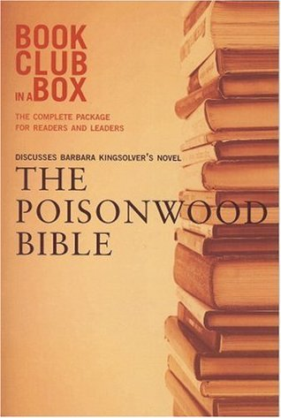 Bookclub-in-a-Box Discusses The Poisonwood Bible, the Novel by Barbara Kingsolver