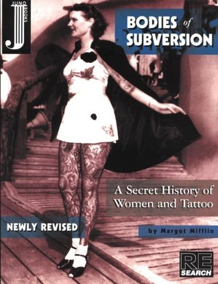 Bodies of Subversion by Margot Mifflin