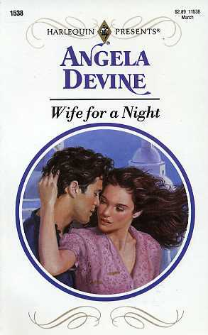 Wife for a Night by Angela Devine
