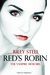 Red's Robin by Riley Steel