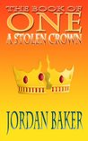 A Stolen Crown (The Book of One, #2)