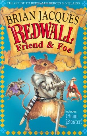 Redwall Friend and Foe by Brian Jacques