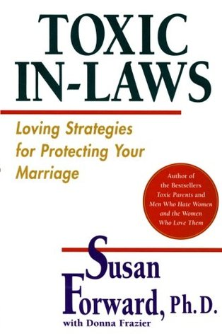 Toxic In-Laws by Susan Forward