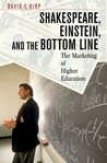 Shakespeare, Einstein, and the Bottom Line: The Marketing of Higher Education