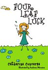 Four Leaf Luck (Sally Books: Life Lessons #2, Hard Work) (The Sally Series)