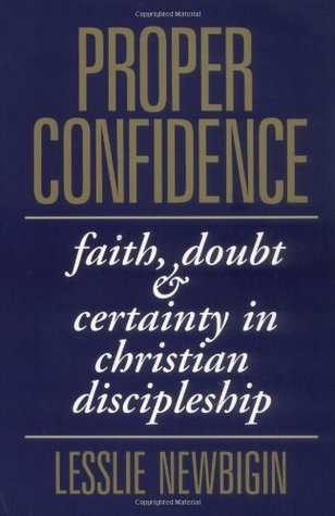 Proper Confidence by Lesslie Newbigin