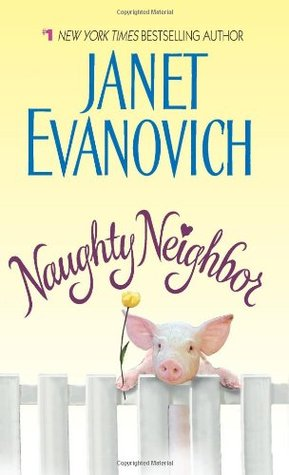 Naughty Neighbor by Janet Evanovich
