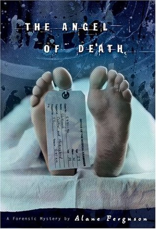The Angel of Death (Forensic Mysteries, #2)
