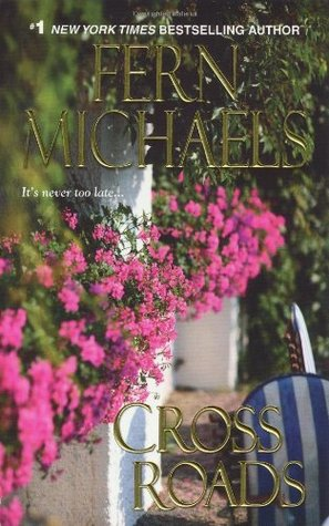 Cross Roads by Fern Michaels