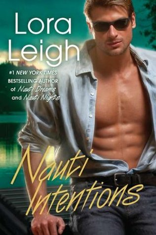 Nauti Intentions by Lora Leigh