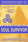 Soul Survivor: A Jenna Blake Body of Evidence Thriller