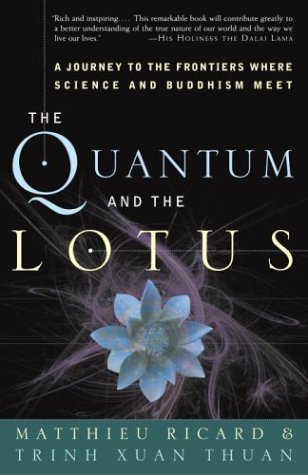 The Quantum and the Lotus by Matthieu Ricard