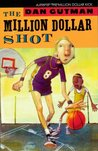 The Million Dollar Shot (The Million Dollar Series #1)