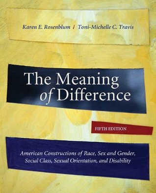 The Meaning of Difference by Karen E. Rosenblum