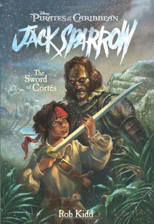 The Sword of Cortés by Rob Kidd