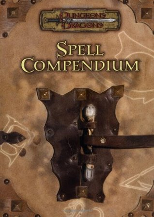 Spell Compendium (Dungeons & Dragons v.3.5)