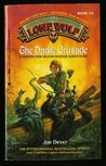 The Darke Crusade (Lone Wolf, #15)