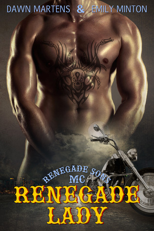 Renegade Lady (Renegade Sons MC, # 1)