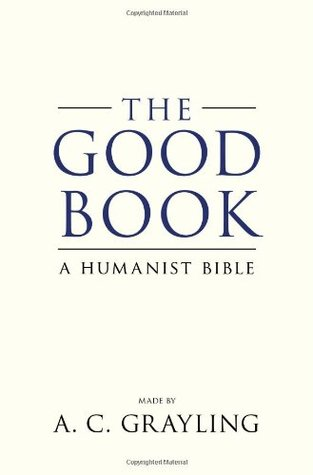 The Good Book by A.C. Grayling