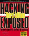 Hacking Exposed: Network Security Secrets & Solutions, Third Edition (Hacking Exposed)