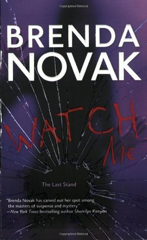 Watch Me by Brenda Novak