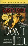 Don't Tell (Romantic Suspense, #1)