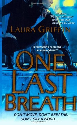 One Last Breath by Laura Griffin