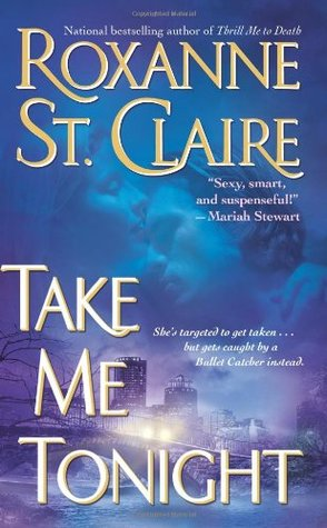 Take Me Tonight by Roxanne St. Claire