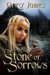 The Stone of Sorrows (The Age of the Flame: Book Three)