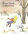 Brave Irene by William Steig