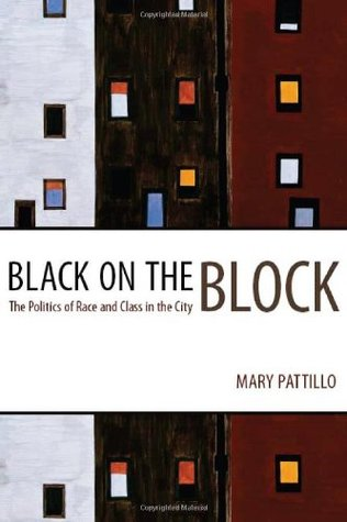 Black on the Block by Mary Pattillo