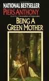 Being a Green Mother (Incarnations of Immortality, #5)
