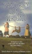 Fantasy Gone Wrong by Martin H. Greenberg