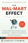 The Wal-Mart Effect: How the World's Most Powerful Company Really Works - and How It's Transforming the American Economy