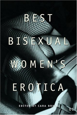Best Bisexual Women's Erotica by Cara Bruce
