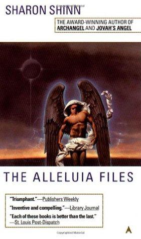 The Alleluia Files by Sharon Shinn