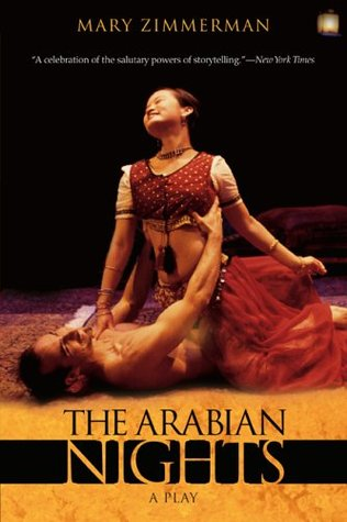 The Arabian Nights by Mary Zimmerman