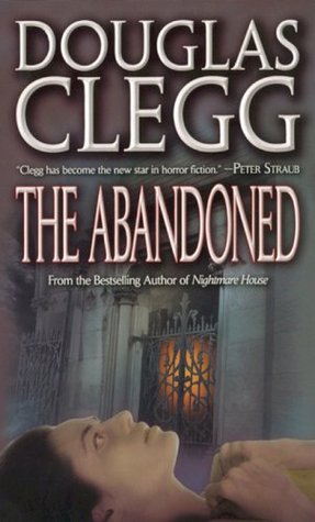 The Abandoned by Douglas Clegg