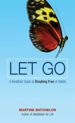 Let Go by Martine Batchelor