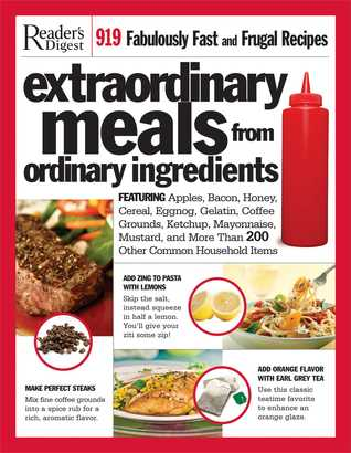 Extraordinary Meals from Ordinary Ingredients