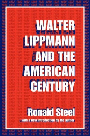 Walter Lippmann and the American Century