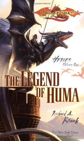 The Legend of Huma by Richard A. Knaak