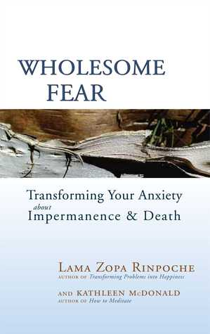 Wholesome Fear by Thubten Zopa