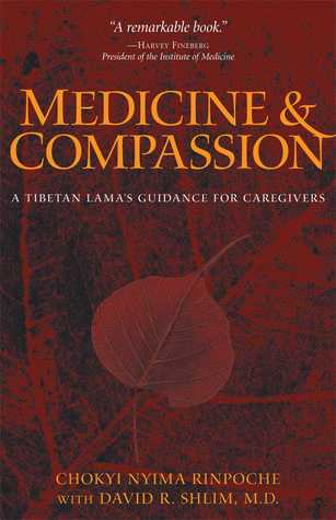 Medicine and Compassion by Chokyi Nyima